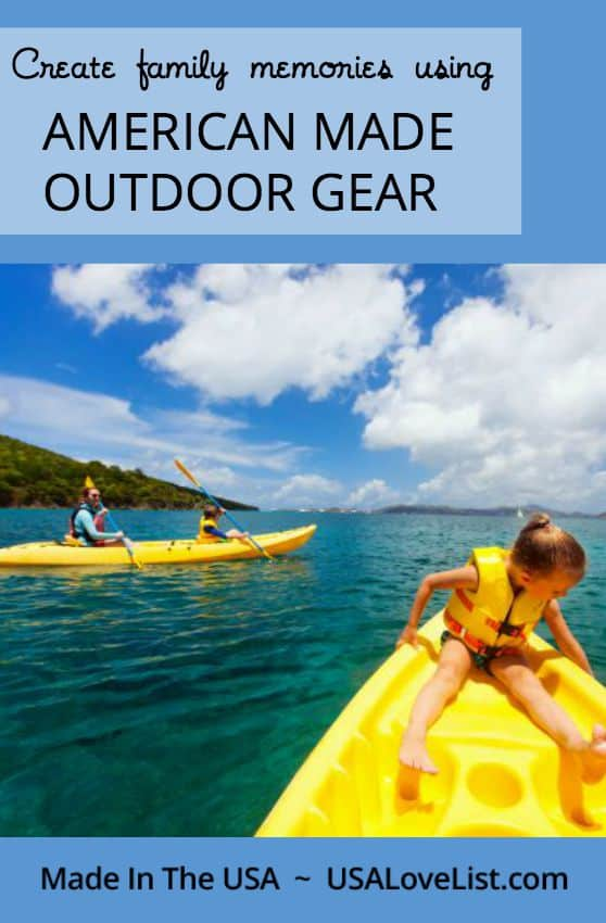 American made camping, hiking, kayaks Outdoor gear for the family Made in USA