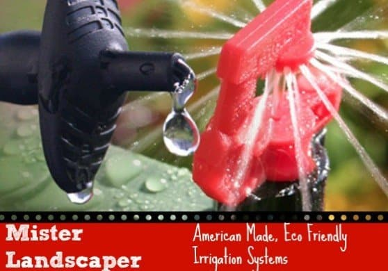 Mister Landscaper #madeinUSA Eco friendly irrigation systems