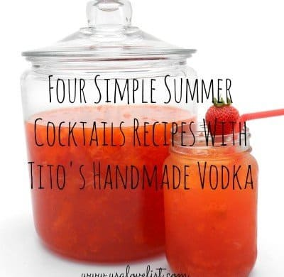Summer Cocktail Recipes with Titos Handmade Vodka.jpg