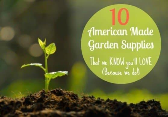 American made garden supplies