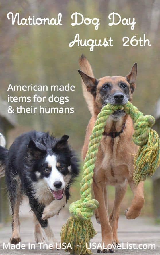 National Dog Day Items for dogs Items for dog lovers Made in USA
