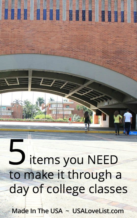 College campus must haves | Items you need to make it through a day of classes- all American made!