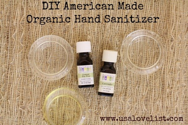American Made DIY: How to Make Organic Hand Sanitizer