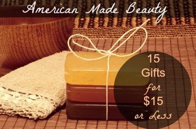 American Made Beauty: 15 Gifts Under $15