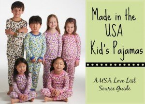 2725913592 Made in USA Kid s Pajamas  A USA Love List Source Guide