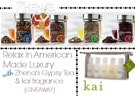 Givewaway: Relax in American Made Luxury with kai fragrance & Zhena's Gypsy Tea!
