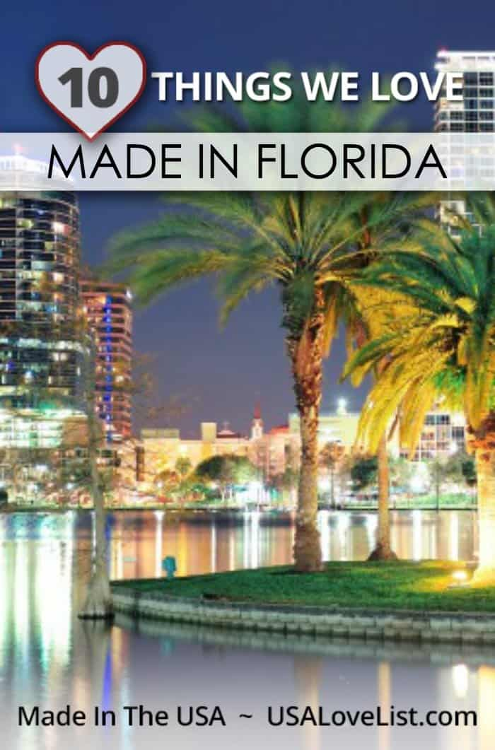 Things we love, made in Florida
