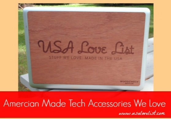 American Made Tech Accessories We Love