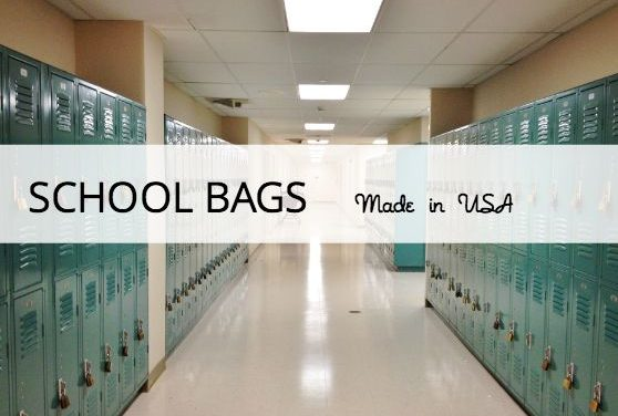 Made in the USA Backpacks & School Bags; Our Top Picks for Students of All Ages
