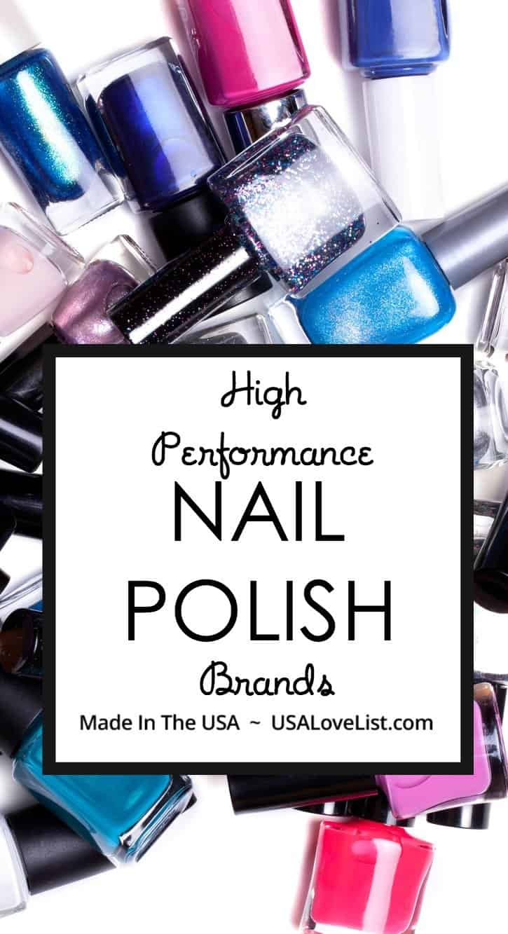 High Performance Nail Brands Made in USA