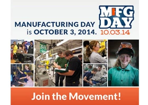 Have You Heard About Manufacturing Day 2014?
