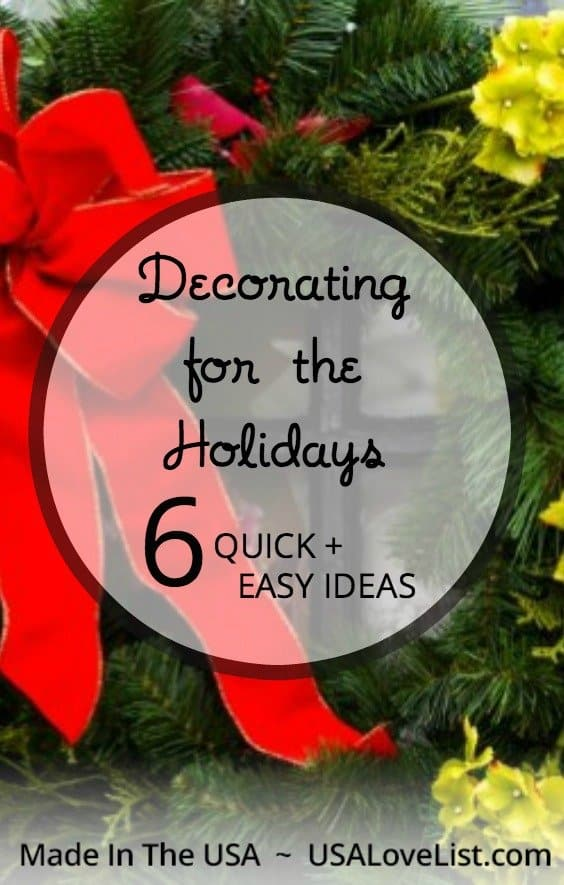 Quick Decorating Ideas 6 quick & easy holiday decorating ideas - usa love list