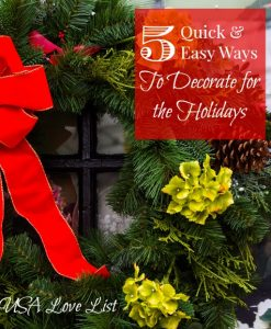5 Quick & Easy Ways to Decorate for the Holidays