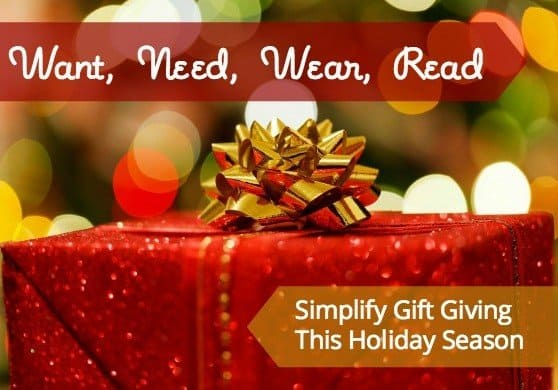 Simplify Gift giving  want need wear read