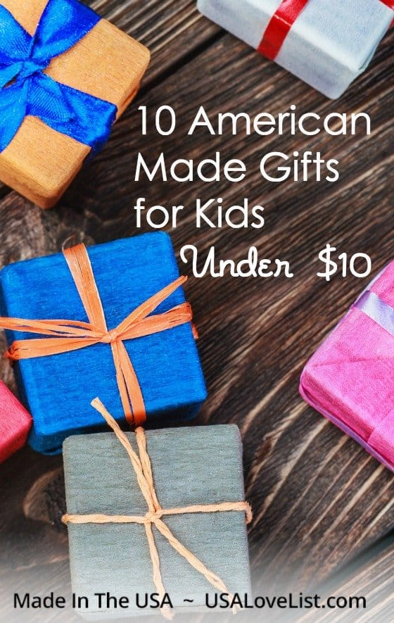 American made gifts for kids all under $10!