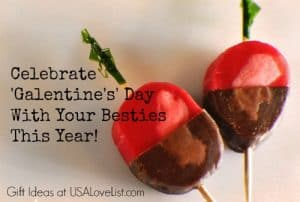 Celebrate 'Galentine's' Day With Your Besties. American Made Valentine's Day Gift Ideas on USALoveList.com