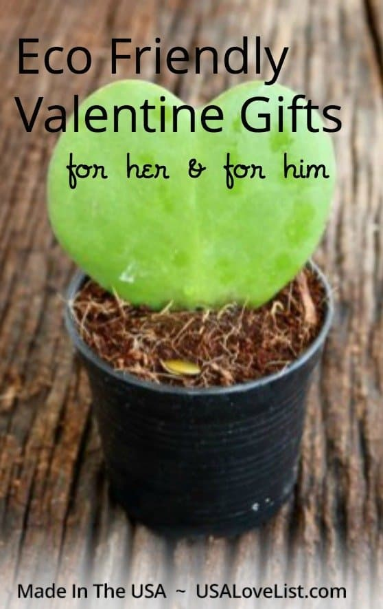 Eco Friendly Valentine gifts for him & for her Made in USA Valentine's Day Gift ideas #usalovelisted #valentinesday #ecofriendly