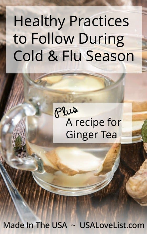 Healthy practices to follow during cold & flu season | Ginger tea recipe