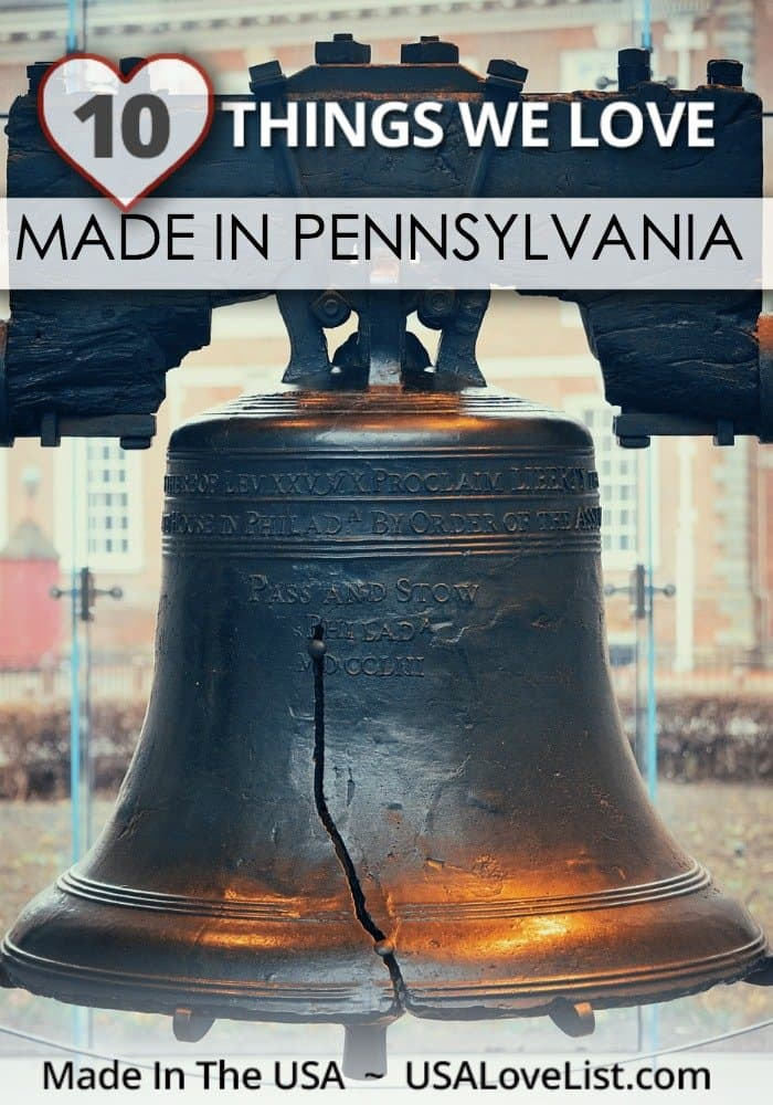 Things We Love: Made in Pennsylvania #usalovelisted #pennsylvania #americanmade #madeinUSA