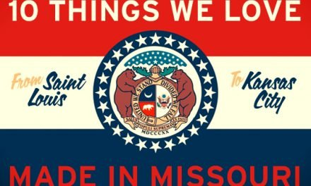 10 Things We Love, Made in Missouri