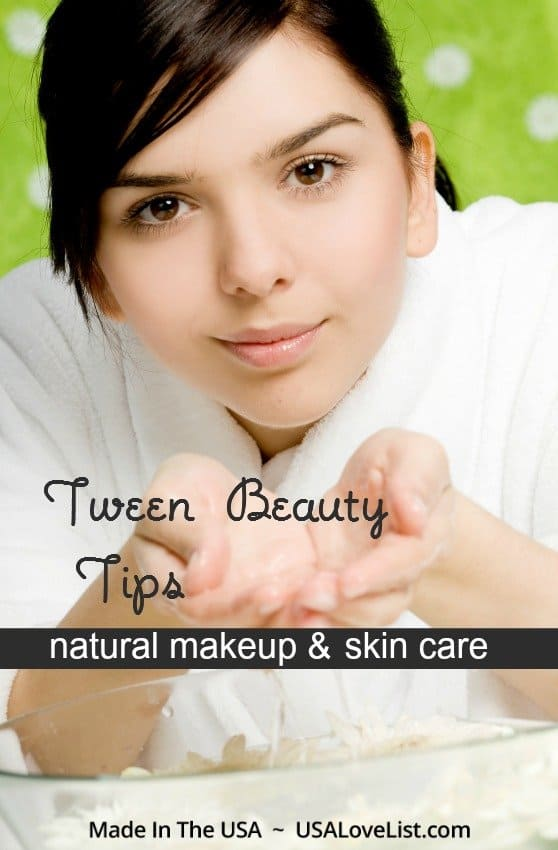 Tween beauty tips - natural makeup & skin care to get started.