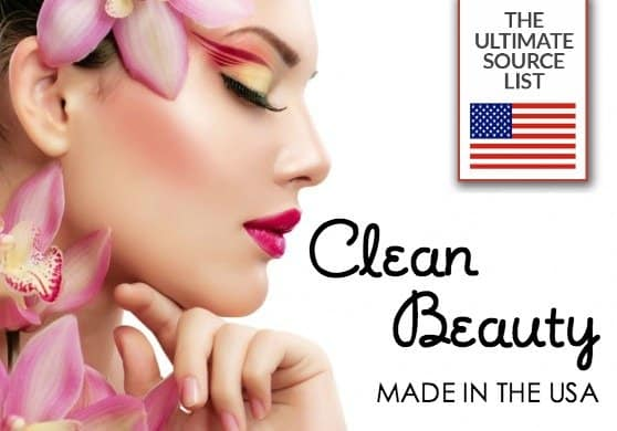 "Trash Your ""Dirty"" Beauty Supplies: Clean, Natural Beauty Products We Love"