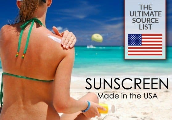 Save this list of sunscreen brands with ingredients you can trust because they are made in the USA via USAlovelist.com