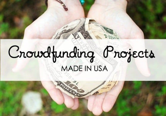 "Crowdfunding projects that are ""made in the USA' and need our support!"