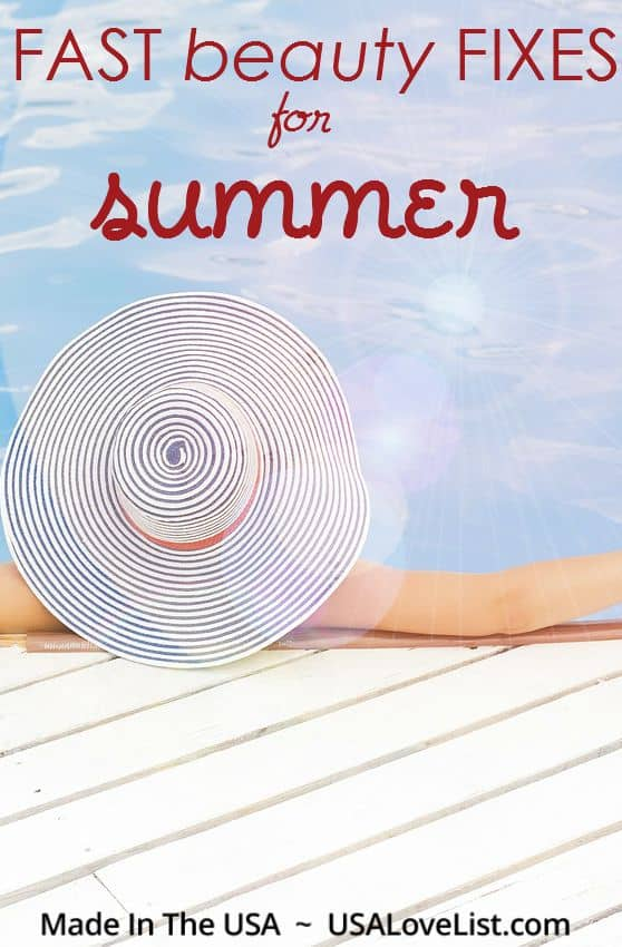 Summer beauty tips and the American made products you need for fast beauty fixes