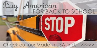 Buy American For Back to School. Big List of Sources.