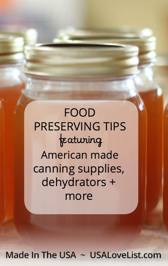 Canning tips, dehydrating tips, freezing tips | Tips on preserving your garden harvest | Made in USA supplies