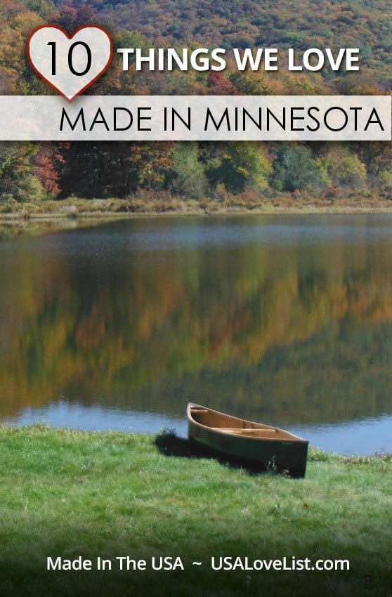 Stuff We Love, Made in Minnesota