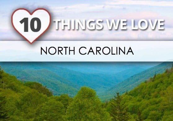 10 Things We Love, Made in North Carolina