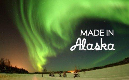 Stuff We Love, Made in Alaska