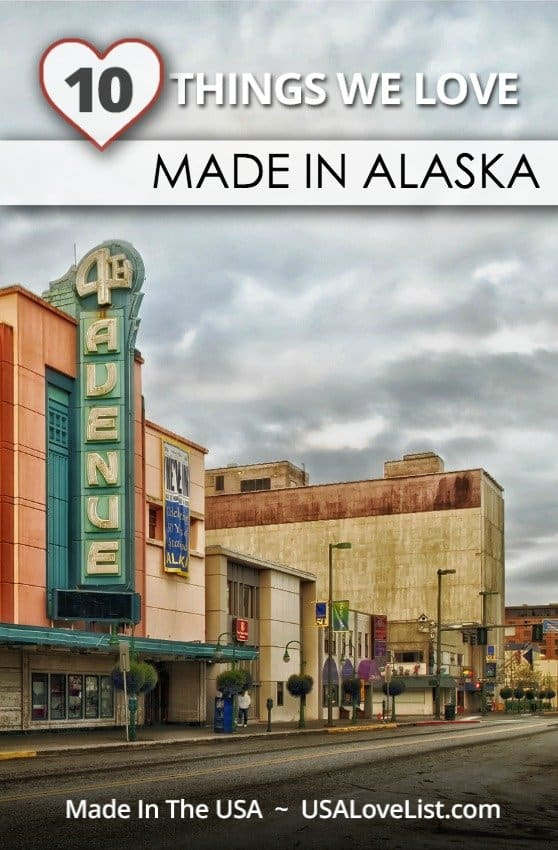 Stuff We Love, Made in Alaska