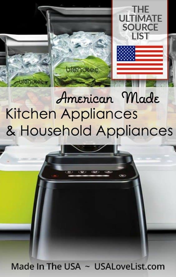 American made kitchen appliances & household appliances