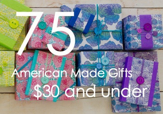 75 Affordable American Made $30 or under via USALoveList.com