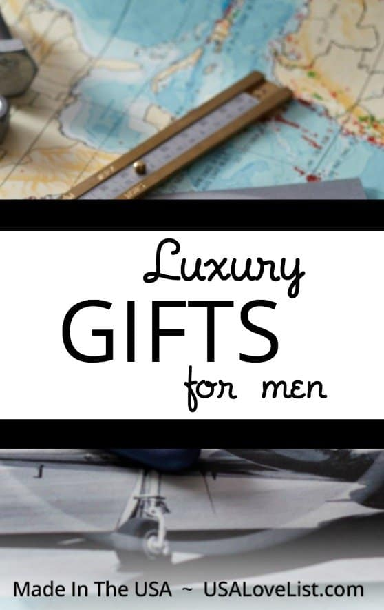 Made in USA Luxury Gifts for Men via USAlovelist.com #USAlovelisted