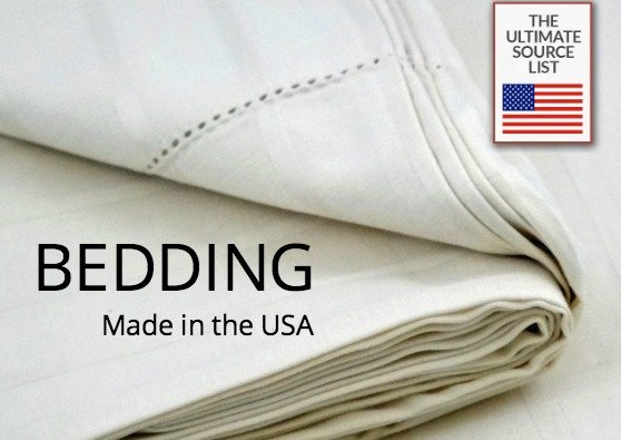 Buy Bedding Made in USA: The Ultimate Bedding Source List • USA Love List