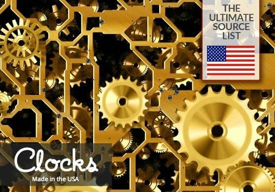 American Made Clocks: A Source List for Wall Clocks, Decorative Clocks, Table Clocks, All Made in the USA