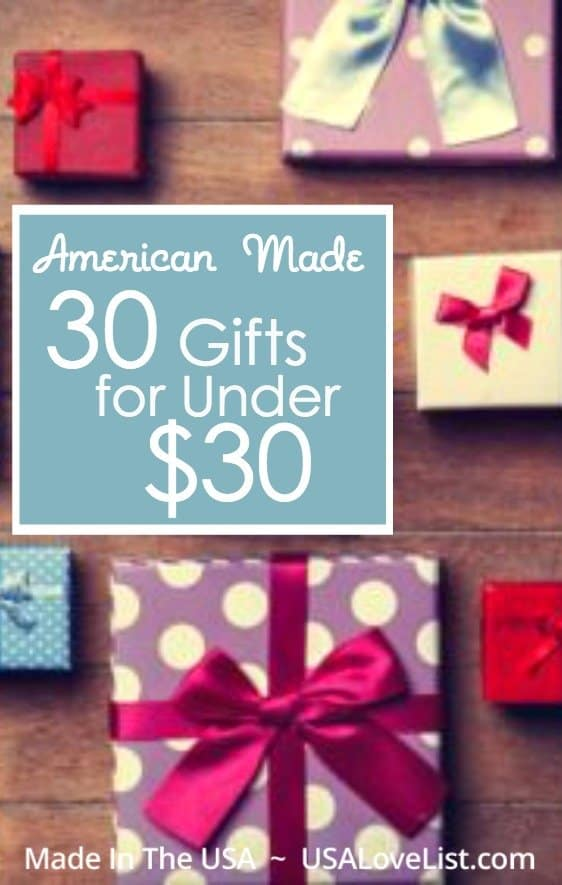 30 gifts for under $30 | Made in USA gift ideas