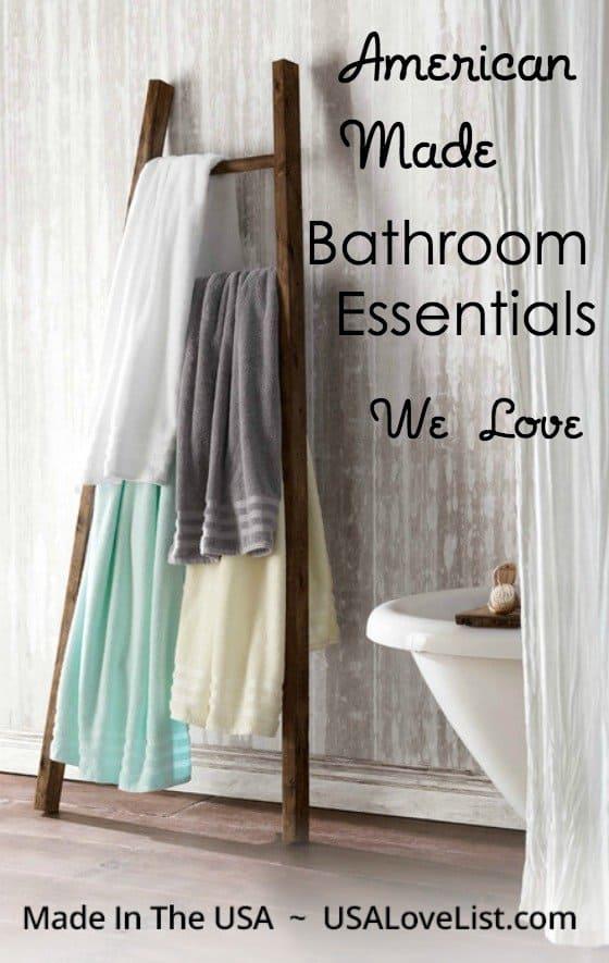 American Made Bathroom Essentials We Love - USA Love List