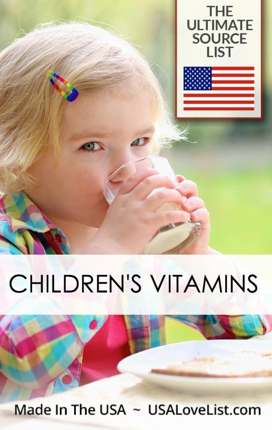 CHILDREN'S VITAMINS MADE IN USA SOURCE GUIDE