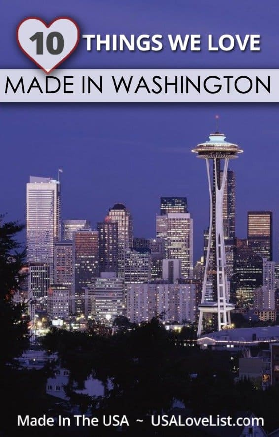 Made in Washington | Things we love made in Washington state