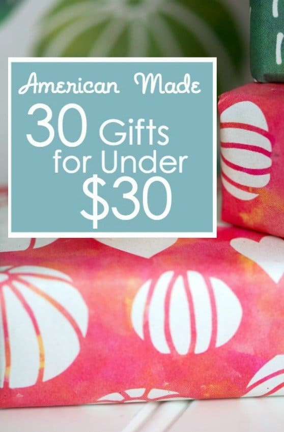 American Made Gift 30 Under $30