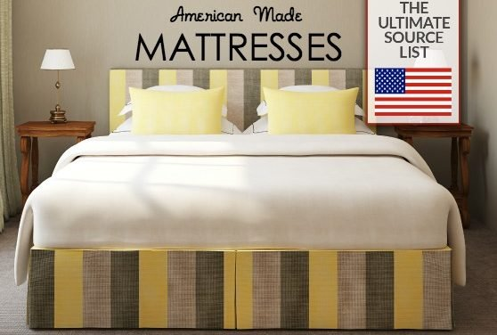 Buying a Mattress: Made in USA Ultimate Source List