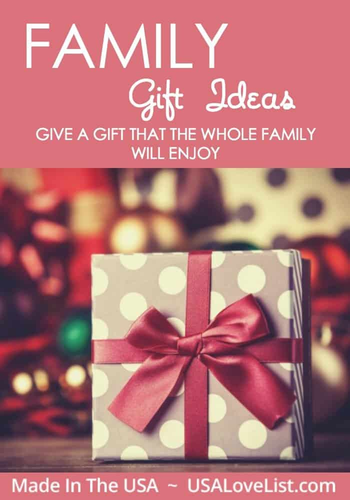 Family Gift ideas: Give a gift the whole family will enjoy | Made in USA