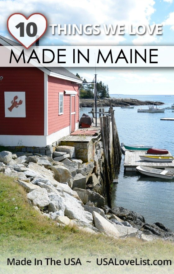THINGS WE LOVE, MADE IN MAINE
