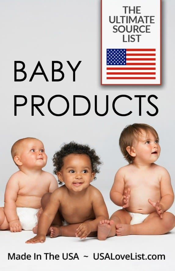 Save this list & share with friends who are expecting! Made in USA Baby Products