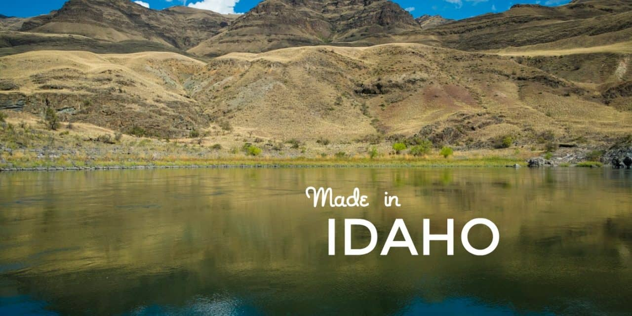 Ten Products We Love, Made in Idaho